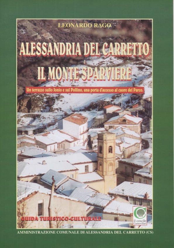 Alessandria del Carretto il monte Sparviere