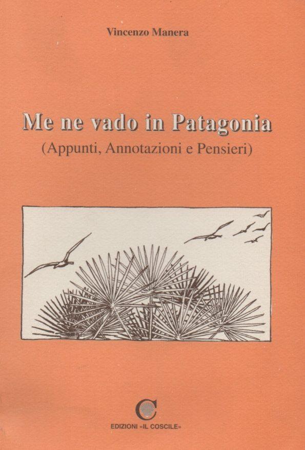 Me ne vado in Patagonia