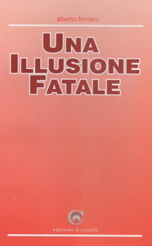 Una illusione fatale