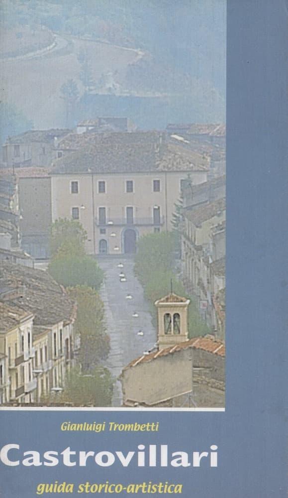 Castrovillari guida storico artistica Trombetti