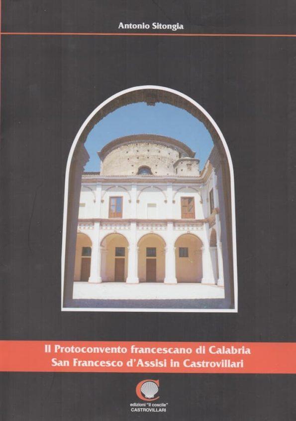Il protonconvento francescano in calabria Sitongia