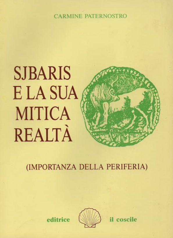 Sjbaris e la sua mitica realtà